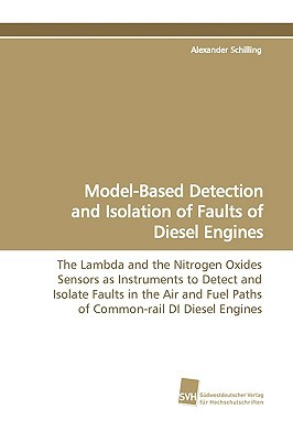 Model-Based Detection and Isolation of Faults of Diesel Engines