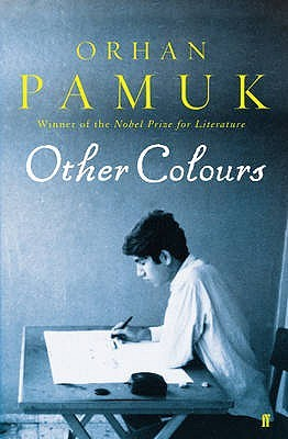 Other Colours by Orhan Pamuk