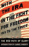 With the IRA in the Fight for Freedom: 1919 to the Truce