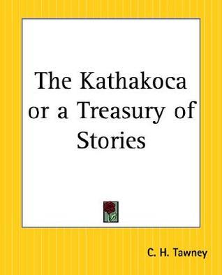 The Kathakoca or a Treasury of Stories by Somadeva Bhaṭṭa