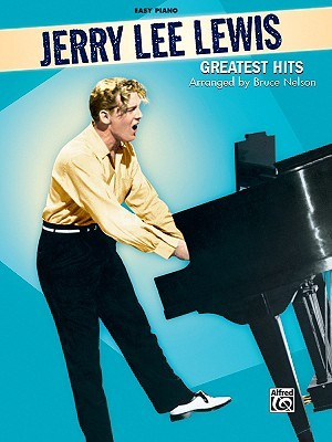 Jerry Lee Lewis -- Greatest Hits: Easy Piano