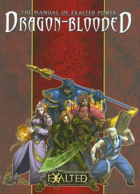 The Manual of Exalted Power: Dragon-Blooded
