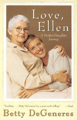 Love, Ellen: A Mother/Daughter Journey (Paperback)