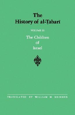 The History of Al-Tabari, Volume 3: The Children of Israel
