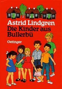 Die Kinder aus Bullerbü by Astrid Lindgren
