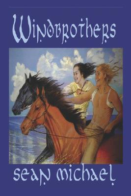 Windbrothers by Sean Michael