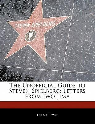 Steven Spielberg: Letters from Iwo Jima