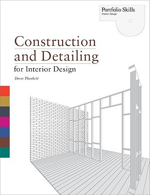 Construction And Detailing For Interior Design By Drew Plunkett