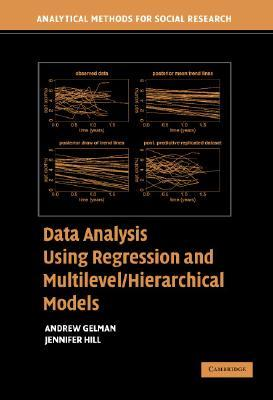 Data Analysis Using Regression and Multilevel/Hierarchical Mo... by Andrew Gelman