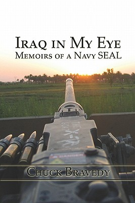 Iraq in My Eye: Memoirs of a Navy Seal