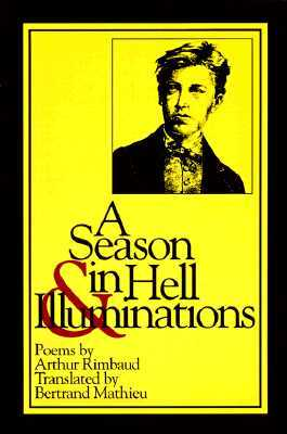 A Season in Hell & Illuminations by Arthur Rimbaud