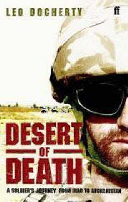 Desert of Death: A Soldier's Journey from Iraq to Afghanistan