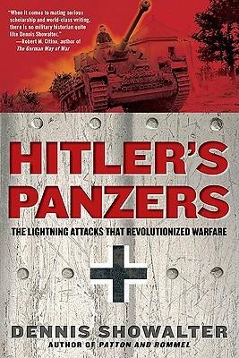 Hitler's Panzers by Dennis E. Showalter