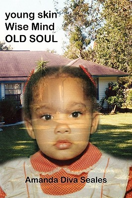 Young Skin/Wise Mind/Old Soul