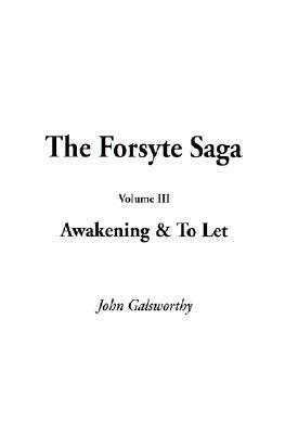 Awakening & to Let by John Galsworthy