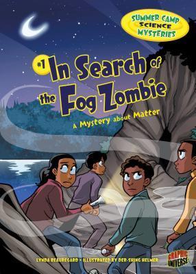 In Search of the Fog Zombie by Lynda Beauregard