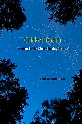 Cricket Radio by John Himmelman