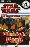 Star Wars Clone Wars: Planets in Peril