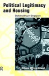 Political Legitimacy and Housing: Singapore's Stakeholder Society