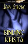 Binding Krista (Fallon Mates, #1)