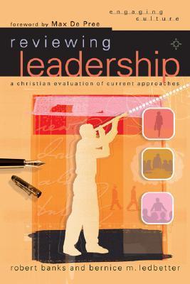 Reviewing Leadership by Robert  Banks