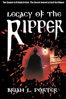 Legacy of the Ripper(The Secret Journal of Jack the Ripper 2)