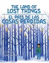 The Land of Lost Things / El Pais de Las Cosas Perdidas