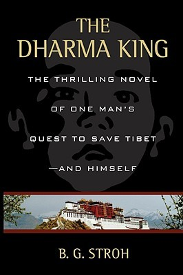 The Dharma King by B.G. Stroh
