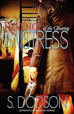 Revenge of the Cheating Mistress