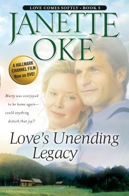 Loves Unending Legacy(Love Comes Softly 5)