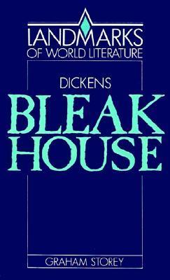 Dickens: Bleak House (Landmarks of World Literature)