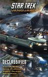 Declassified (Star Trek: Vanguard, #6)