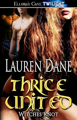 Thrice United(Witches Knot 4)