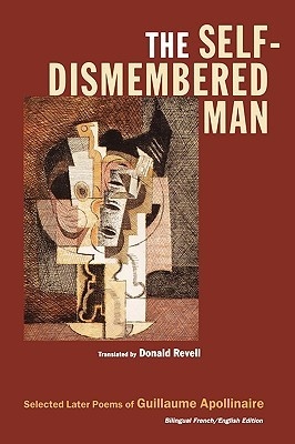 The Self-Dismembered Man: Selected Later Poems