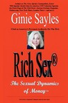 Rich Sex (R): The Sexual Dynamics of Money