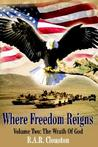 The Wrath Of God (Where Freedom Reigns, #2)