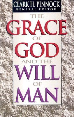 The Grace of God and the Will of Man (ePUB)