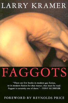 Faggots by Larry Kramer