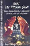Reiki: The Ultimate Guide: Learn Sacred Symbols and Attunements Plus Reiki Secrets You Should Know