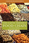 The Earth-Friendly Food Chain: Food Choices for a Living Planet