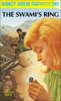 The Swami's Ring (Nancy Drew, #61)