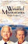 Wrinkled Missionaries