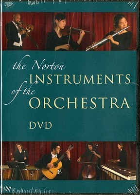 Instruments of the Orchestra: for The Enjoyment of Music: An Introduction to Perceptive Listening, Tenth Edition