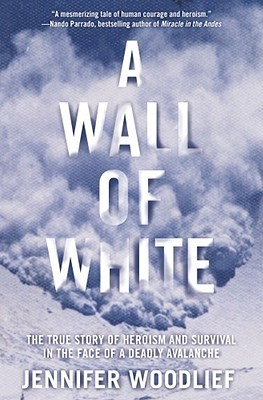 A Wall of White by Jennifer Woodlief