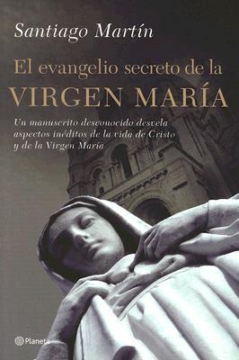 El evangelio secreto de la Vírgen María