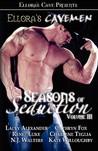 Ellora's Cavemen: Seasons of Seduction III