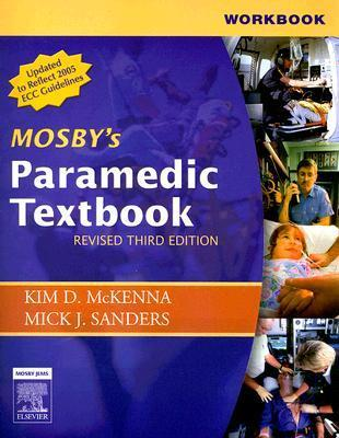Workbook for Mosby's Paramedic Textbook - Revised Reprint