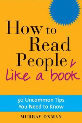 How To Read People Like A Book 50 Uncommon Tips You Need To