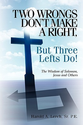 Two Wrongs Don't Make a Right, But Three Lefts Do
