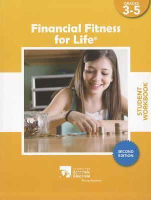 Financial Fitness for Life Student Workbook, Grades 3-5